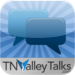 TN Valley Talks