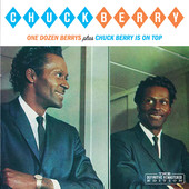 Chuck Berry | One Dozen Berrys / Chuck Berry Is On Top (Bonus Track Version)